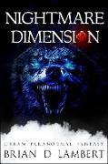 Cover-Bild zu Nightmare Dimension (The Plymouth Grey, #4) (eBook) von Lambert, Brian