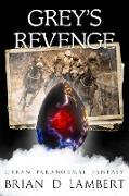 Cover-Bild zu Grey's Revenge (The Plymouth Grey) (eBook) von Lambert, Brian
