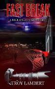 Cover-Bild zu Fast Break (Capital City Murders) (eBook) von Lambert, Troy