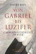Cover-Bild zu Von Gabriel bis Luzifer (eBook) von Rees, Valery