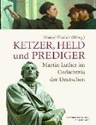 Cover-Bild zu Ketzer, Held und Prediger (eBook) von Fitschen, Klaus (Beitr.)