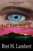Cover-Bild zu Nemeses (For the Innocent, #6) (eBook) von Lambert, Bret H