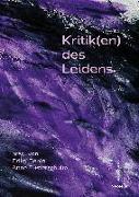 Cover-Bild zu Kritik(en) des Leidens von Kafehsy, Sylvia