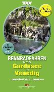 Cover-Bild zu Rennradfahren zwischen Gardasee und Venedig (eBook) von Mayr, Thomas