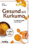 Cover-Bild zu Gesund mit Kurkuma (eBook) von Dalichow, Irene