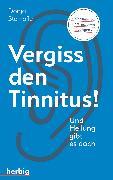 Cover-Bild zu Vergiss den Tinnitus (eBook) von Stempfle, Donja