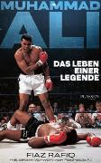 Cover-Bild zu Muhammad Ali - Das Leben einer Legende von Rafiq, Fiaz