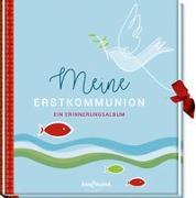 Cover-Bild zu Meine Erstkommunion von Große Holtforth, Isabel (Gestaltet)