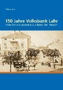 Cover-Bild zu 150 Jahre Volksbank Lahr (eBook) von Caroli, Walter