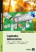 Cover-Bild zu Lapbooks: Jahreszeiten - 1.-4. Klasse (eBook) von Lechner, Ruth