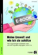 Cover-Bild zu Meine Umwelt und wie ich sie schütze (eBook) von Hohmann, Karin