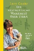 Cover-Bild zu Die erstaunliche Wahrheit über Tiere von Cooke, Lucy