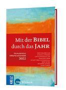 Cover-Bild zu Mit der Bibel durch das Jahr 2022 von Schneider, Nikolaus (Hrsg.)