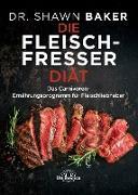 Cover-Bild zu Die Fleischfresser Diät (eBook) von Baker, Shawn