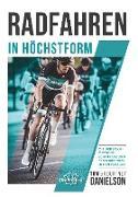 Cover-Bild zu Radfahren in Höchstform (eBook) von Danielson, Tom & Kourtney
