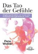Cover-Bild zu Das Tao der Gefühle (eBook) von Walker, Pete