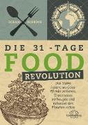 Cover-Bild zu Die 31 - Tage FOOD Revolution (eBook) von Robbins, Ocean