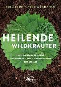 Cover-Bild zu Heilende Wildkräuter (eBook) von de la Foret, Rosalee