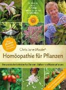 Cover-Bild zu Homöopathie für Pflanzen - Der Klassiker in der 15. Auflage (eBook) von Maute, Christiane