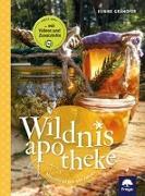 Cover-Bild zu Wildnisapotheke von Grahofer, Eunike