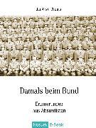 Cover-Bild zu Damals beim Bund (eBook) von Thoms, Jan-Uwe