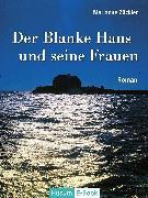 Cover-Bild zu Der Blanke Hans und seine Frauen (eBook) von Zückler, Marianne