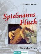 Cover-Bild zu Spielmanns Fluch (eBook) von Bracker, Jörgen