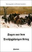 Cover-Bild zu Sagen aus dem Dreißigjährigen Krieg von Sauermann, Dietmar (Hrsg.)