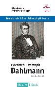 Cover-Bild zu Friedrich Christoph Dahlmann (1785?1860) (eBook) von Schliesky, Utz (Hrsg.)