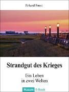 Cover-Bild zu Strandgut des Krieges (eBook) von Ernst, Erhard