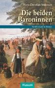 Cover-Bild zu Die beiden Baroninnen von Andersen, Hans Christian