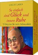 Cover-Bild zu So einfach sind Glück und innere Ruhe von Lama, Dalai