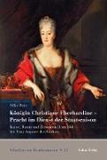 Cover-Bild zu Königin Christiane Eberhardine - Pracht im Dienst der Staatsraison (eBook) von Herz, Silke