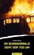 Cover-Bild zu Im Schwarzwald geht der Tod um (eBook) von Kindler, Sonja