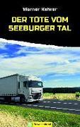 Cover-Bild zu Der Tote vom Seeburger Tal (eBook) von Kehrer, Werner