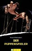 Cover-Bild zu Der Puppenspieler (eBook) von Zehendner, Samuel