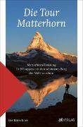Cover-Bild zu Die Tour Matterhorn von Kürschner, Iris