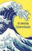 Cover-Bild zu Schattenbruder von Hannema, Iris