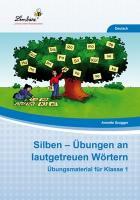 Cover-Bild zu Silben - Übungen an lautgetreuen Wörtern (PR) von Szugger, Annette