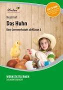 Cover-Bild zu Das Huhn. Grundschule, Sachunterricht, Klasse 2 von Kraft, Birgit