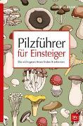Cover-Bild zu Pilzführer für Einsteiger von Gerhardt, Ewald