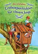 Cover-Bild zu Die schönsten Erstlesegeschichten für clevere Jungs von gondolino Erstleser (Hrsg.)