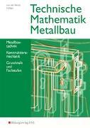 Cover-Bild zu Technische Mathematik Metallbau von von der Heide, Nils