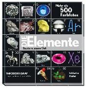 Cover-Bild zu Die Elemente - Bausteine unserer Welt von Gray, Theodore