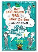 Cover-Bild zu Der schlimmste Tag aller Zeiten und wie dann doch alles gut wurde von Wich, Henriette