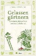 Cover-Bild zu Gelassen gärtnern von Dowding, Charles