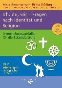 Cover-Bild zu Interreligiös-dialogisches Lernen: ID, Sekundarstufe I, Band 7: 8.-10. Schuljahr, Ich, du, wir - Fragen nach Identität und Religion, Unterrichtsmaterialien mit CD-ROM von Eckstein, Kai