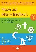 Cover-Bild zu Interreligiös-dialogisches Lernen: ID, Sekundarstufe I, Band 4: 3.-6. Schuljahr, Pfade zur Menschlichkeit, Unterrichtsmaterialien mit CD-ROM von Eckstein, Kai
