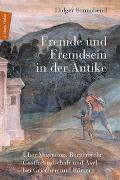 Cover-Bild zu Fremde und Fremdsein in der Antike von Sonnabend, Holger