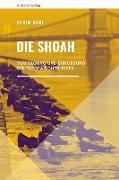 Cover-Bild zu Die Shoah von Bühl, Achim